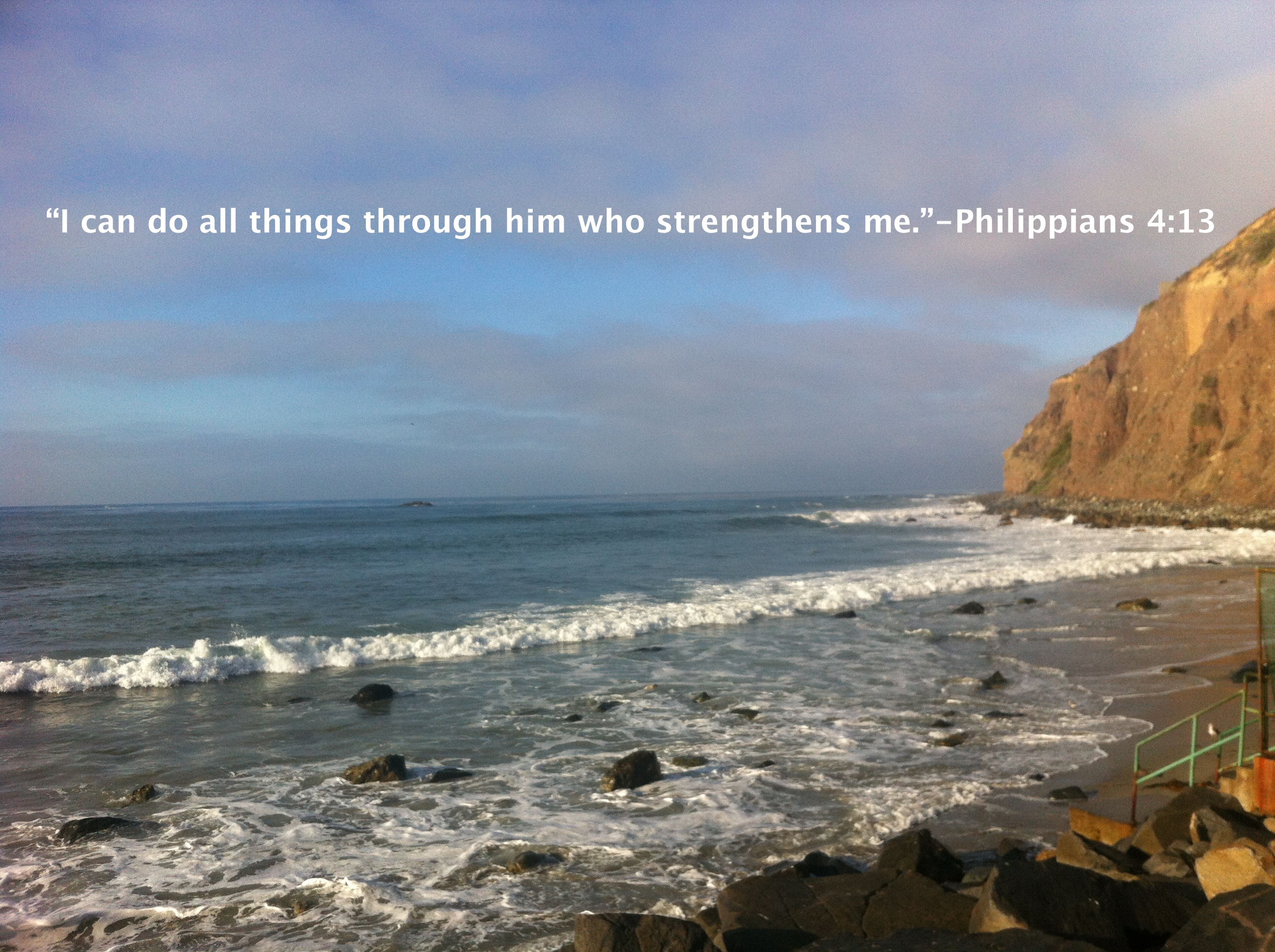 Belated Friday I Can Do All Things Through Him Who Strengthens Me Bible Verse On Strength