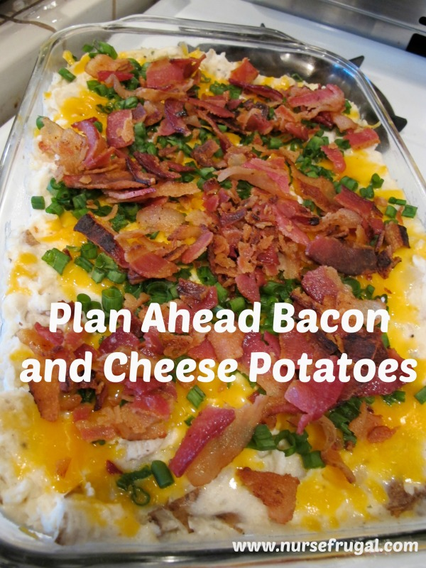 Make ahead Bacon and CHeese Potatoes