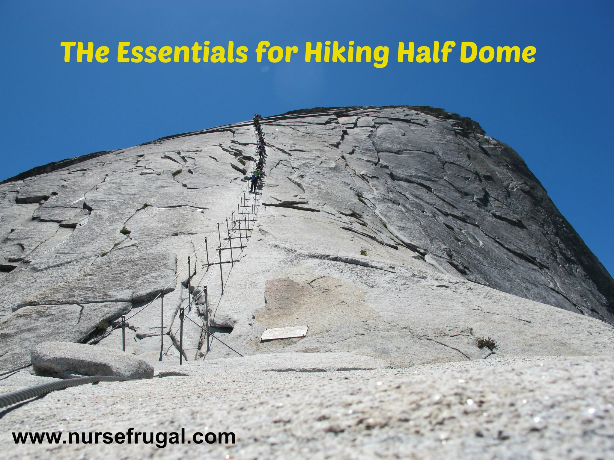 Essentials for hiking half dome nurse frugal